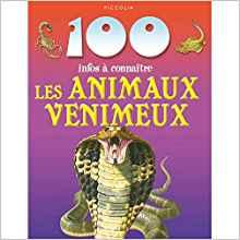 100 infos à connaître Les animaux venimeux