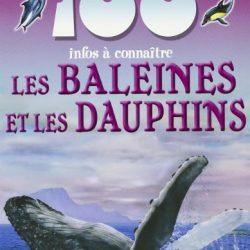 100 infos à connaître les baleines et les dauphins