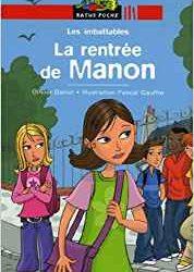 La rentrée de Manon.