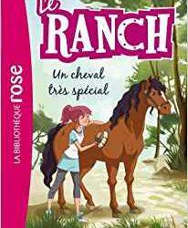 Le ranch, un cheval très spécial