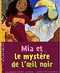 Mia et le mystère de l'oeil noir