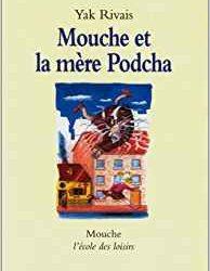 Mouche et la mère Podcha