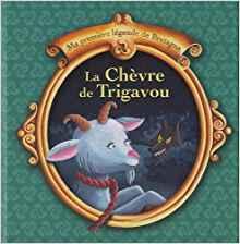 Chèvre de trigavou (La)