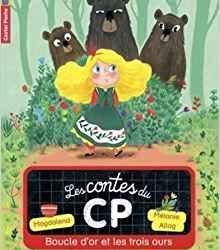 Contes du CP (Les) - Boucle d'Or et les trois ours