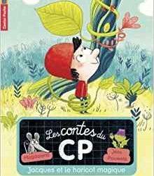 Contes du CP (Les) - Jacques et le haricot magique