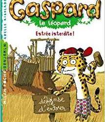 Gaspard le léopard Entrée interdite