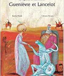 Guenièvre et Lancelot, la légende du Roi Arthur