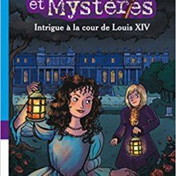 Intrigue à la cour de Louis XIV