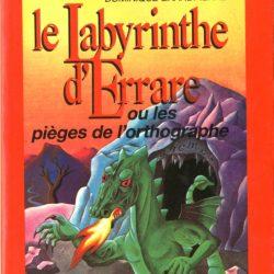 Le labyrinthe d'Errare ou les pièges de l'orthographe