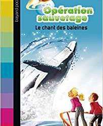 Opération sauvetage - Le chant des baleines