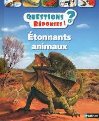 Questions réponses Etonants animaux
