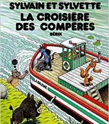 Sylvain et Sylvette La croisière des compères