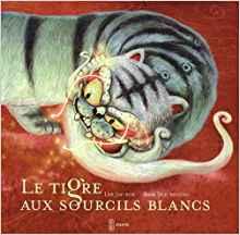 Tigre aux sourcils blancs (Le)